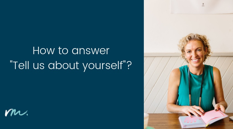 "How to answer ""Tell me about yourself?"""