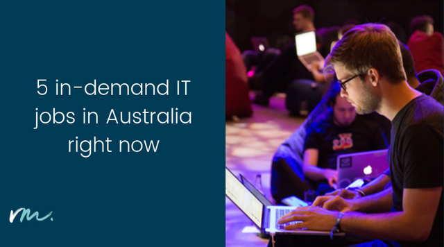 5 of the most in-demand IT jobs in Australia