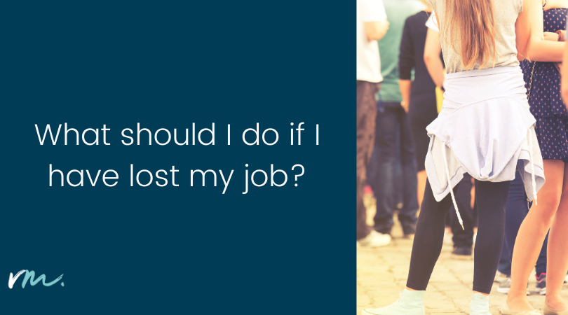 What should I do if I have lost my job?