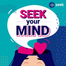 SEEK Your Mind podcast